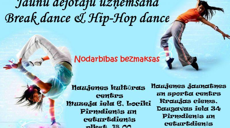 Jauno dejotāju uzņemšana Break Dance & Hip-Hop dance